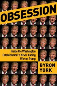 Obsession Byron York