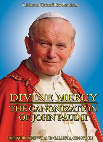 Divine Mercy - The Canonization of John Paul II by Newt and Callista Gingrich DVD