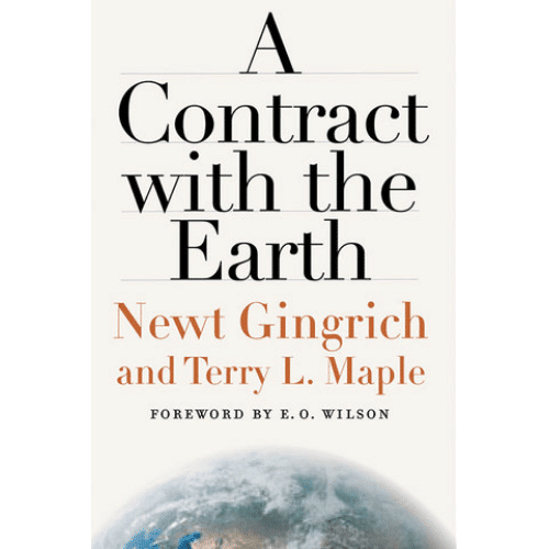 A Contract with the Earth by Newt Gingrich and Terry L. Maple