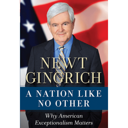 A Nation Like No Other by Newt Gingrich