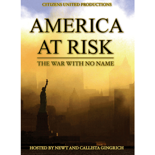 America at Risk: The War with No Name by Newt and Callista Gingrich DVD