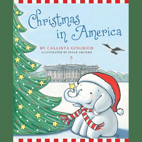 Ellis the Elephant Christmas in America Callista Gingrich