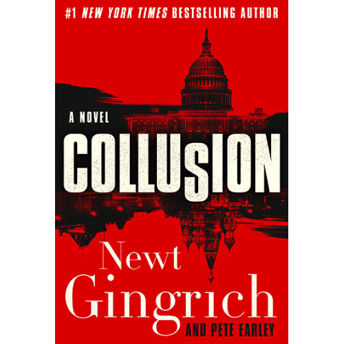 Collusion by Newt Gingrich