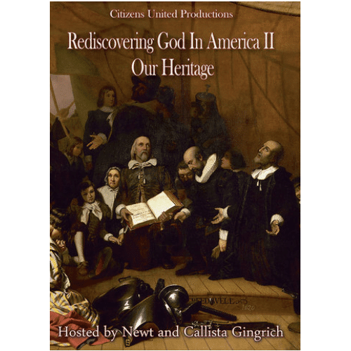 Rediscovering God in America II: Our Heritage by Newt and Callista Gingrich DVD