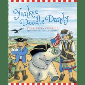 Ellis the Elephant Yankee Doodle Dandy by Callista Gingrich
