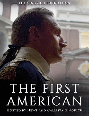 The First American by Newt and Callista Gingrich DVD