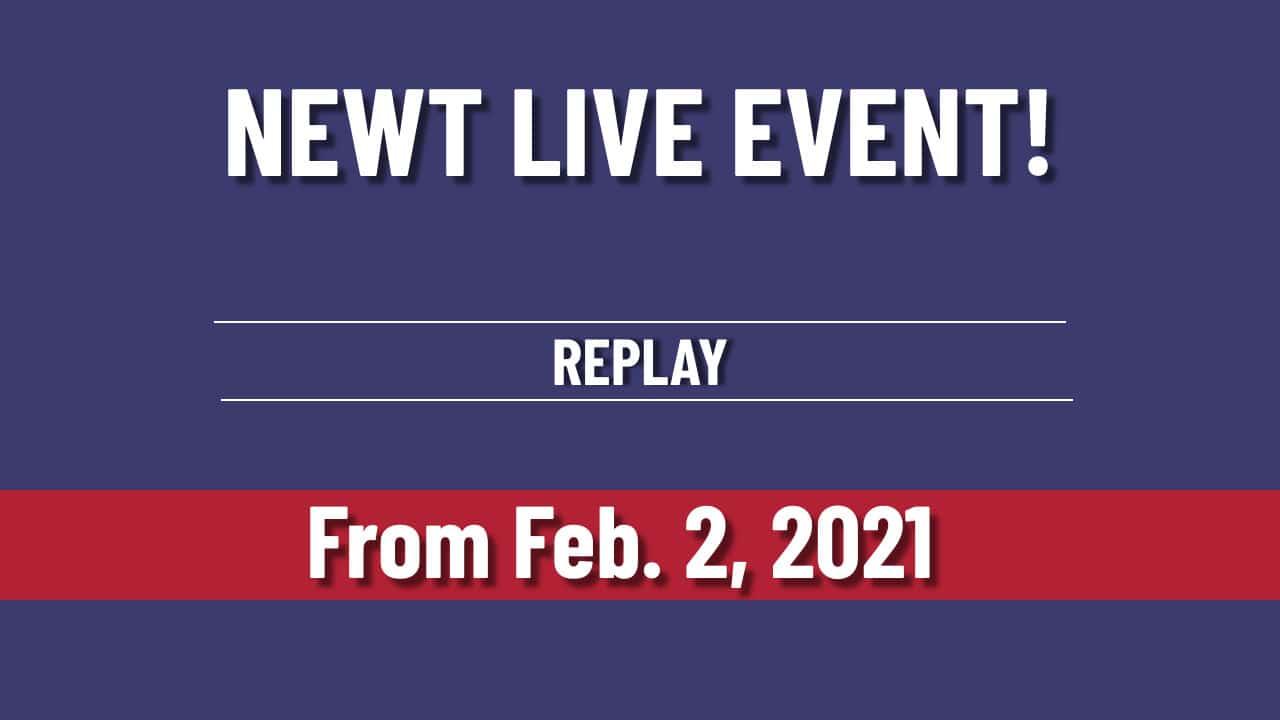 Newt's Inner Circle Live Event | Feb 2 2021