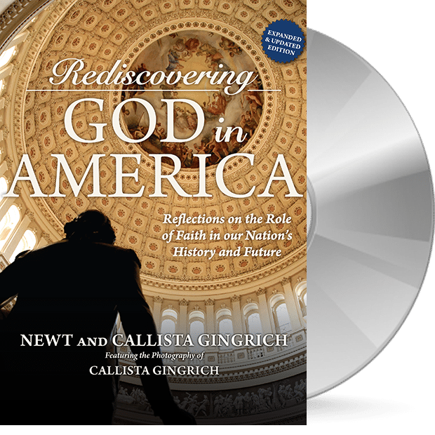 Rediscovering God in America: 3rd Edition - Audiobook Newt and Callista Gingrich