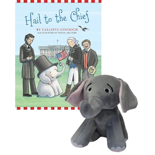 Ellis the Elephant Hail to the Chief - Autographed Book and Plush Toy Callista Gingrich