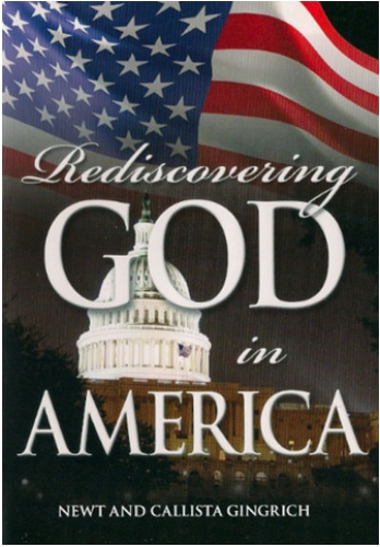Rediscovering God in America by Newt and Callista Gingrich DVD