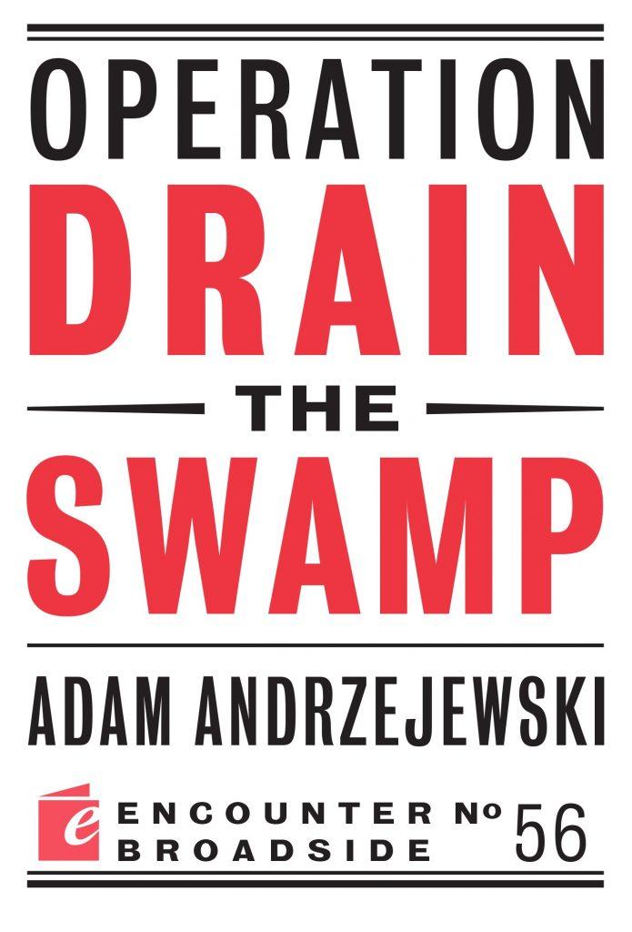 Adam Andrzejewski Operation Drain the Swamp