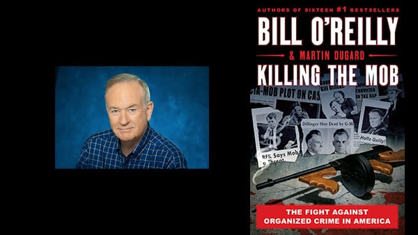Newt Gingrich Bill O'Reilly Killing the Mob