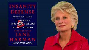 Jane Harman Insanity Defense Newt's World Podcast