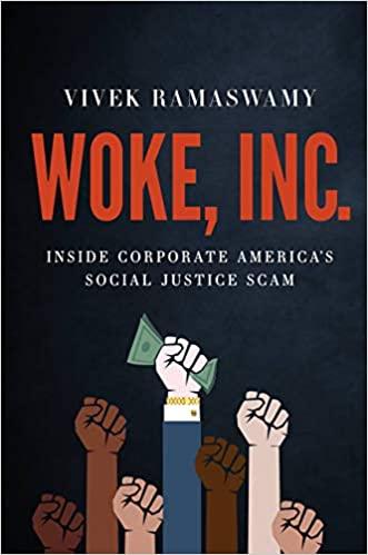 Woke Inc.: Inside Corporate America's Social Justice Scam
