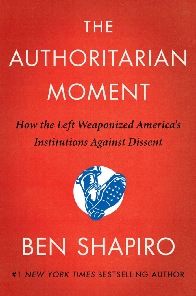 The Authoritarian Moment: How the Left Weaponized America's Institutions